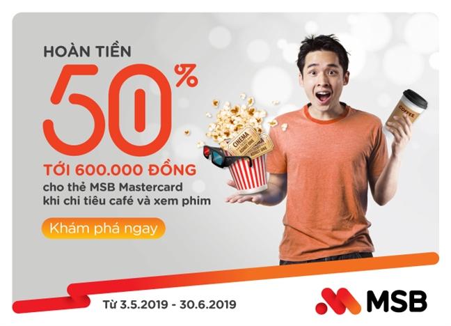 MSB hoan tien 50% toi 600.000 dong khi xem phim va uong ca phe