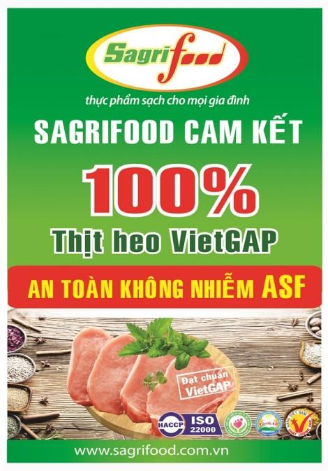 Thịt heo VietGAP của Sagrifood cam kết không nhiễm ASF