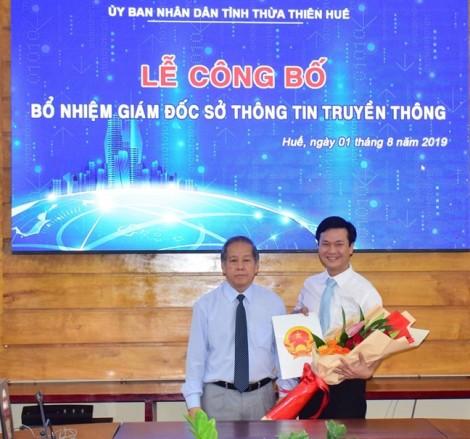 Con trai nguyên chủ tịch Thừa Thiên Huế được bổ nhiệm làm giám đốc Sở Thông tin và Truyền thông