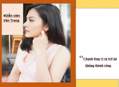 Diễn viên Vân Trang: 'Chạnh lòng vì sự trở lại không thành công'