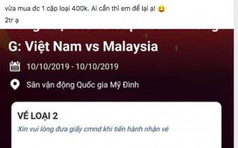 Giá vé trận Việt Nam – Malaysia bị đẩy lên 6-8 triệu đồng/cặp