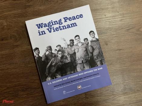 Sách về chiến tranh Mỹ - Việt: Những nỗ lực đến từ ước vọng hoà bình