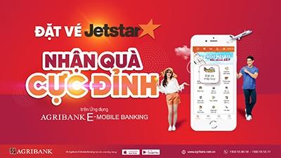 Dat ve may bay Jetstar tren ung dung Agribank E-Mobile Banking nhan qua 'cuc dinh'