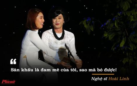 NSƯT Hoài Linh: 'Tôi không còn nhỏ nữa để lên sân khấu nhăng nhít, đùa giỡn'