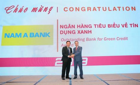Nam A Bank nhận giải thưởng 'Ngân hàng tiêu biểu về tín dụng xanh' năm 2019