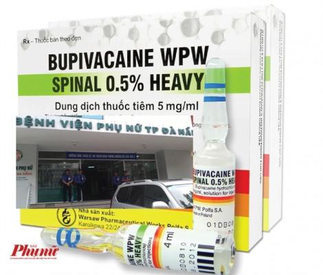 Bộ Y tế công bố kết quả lô thuốc tê liên quan đến vụ 2 sản phụ tử vong ở Đà Nẵng