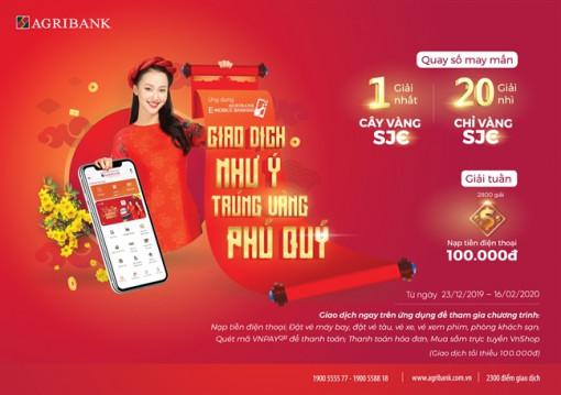 'Giao dịch như ý - Trúng vàng phú quý' với Agribank E-Mobile Banking