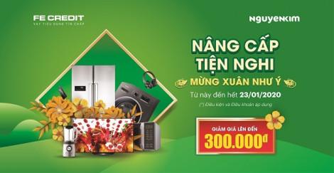 Cùng FE CREDIT săn sales Nguyễn Kim, sắm tết rộn ràng