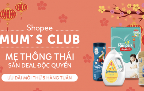 Shopee Mum's Club - địa chỉ sắm bỉm, sữa chính hãng với giá giảm đến 30%, mẹ đã biết chưa?