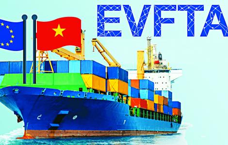 EVFTA, cơ hội song hành cùng những thách thức lớn