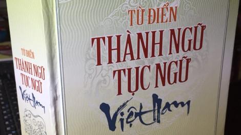 Nhóm tác giả biên soạn 'Từ điển thành ngữ tục ngữ Việt Nam' là ai?