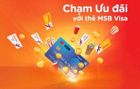 Chạm ưu đãi với thẻ MSB Visa