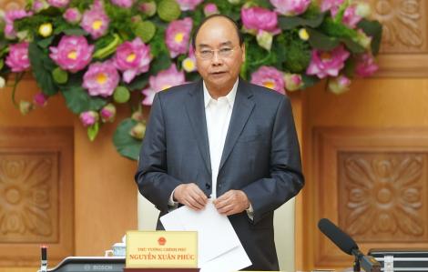 Thủ tướng yêu cầu tạm hoãn công tác nước ngoài để tập trung phòng, chống dịch