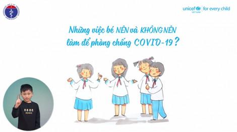 Video hướng dẫn cha mẹ giúp bé phòng tránh bệnh COVID-19