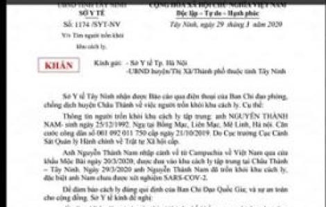 Tây Ninh lại phát văn bản khẩn vì thêm một người trốn khỏi nơi cách ly