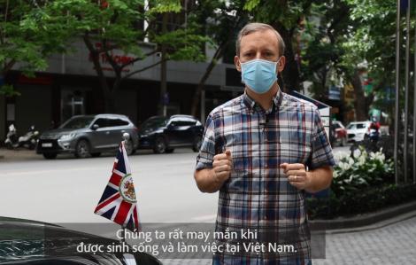 """Đại sứ Anh tại Việt Nam: """"Chúng ta rất may mắn khi được sinh sống và làm việc tại Việt Nam"""""""