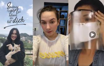 """Cách ly xã hội ngày thứ 6: Nghệ sĩ Việt """"stay home"""", lan tỏa năng lượng tích cực"""