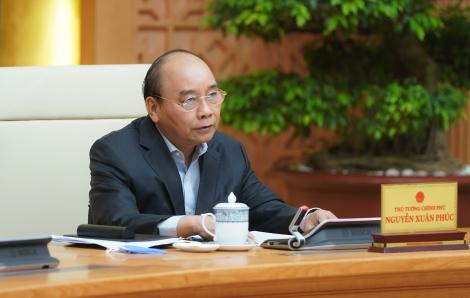 """Thủ tướng Nguyễn Xuân Phúc: """"Ưu tiên là bảo vệ sức khỏe, tính mạng của nhân dân"""""""