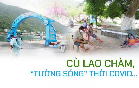 """Cù Lao Chàm, """"tường sóng"""" thời COVID..."""