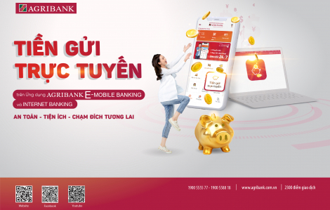 Trải nghiệm ngay tính năng 'Tiền gửi trực tuyến' siêu tiện lợi trên ứng dụng Agribank E-Mobile Banking