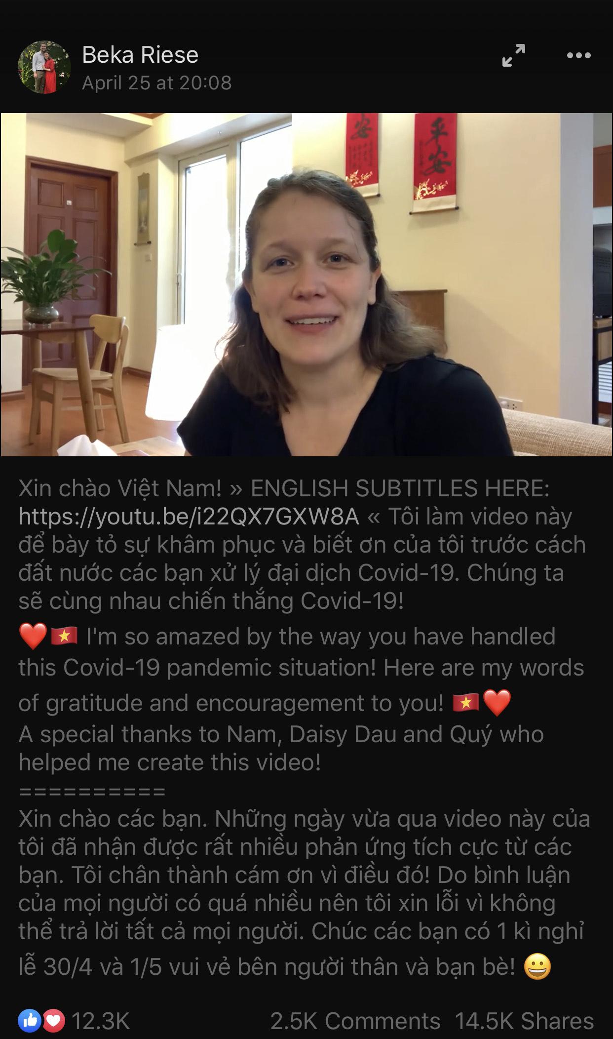 Beka Riese - một người nước ngoài sau 10 năm sống ở Việt Nam đã làm clip bày tỏ sự cảm phục với Chính phủ và nhân dân nước Việt qua cuộc chống dịch COVID-19