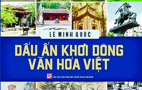 Dấu ấn khơi dòng văn hóa Việt