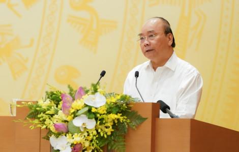 """Thủ tướng Nguyễn Xuân Phúc: """"Có địa phương cả năm không có một dự án nào khởi công"""""""