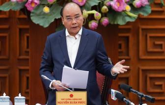 """Thủ tướng Nguyễn Xuân Phúc: """"Tuyệt đối không để xảy ra làn sóng COVID-19 thứ hai tại Việt Nam"""""""