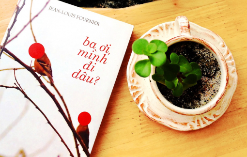 ''Ba ơi, mình đi đâu?'': Lá thư viết trong bóng tối của nhà văn ăn khách nhất nước Pháp