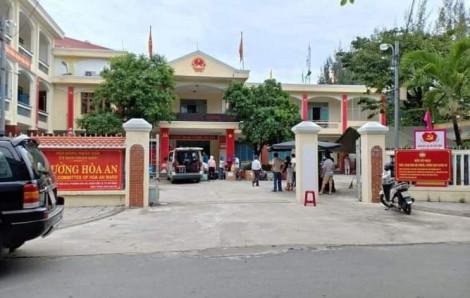 Đà Nẵng: Phó chủ tịch phường Hòa An mắc COVID-19, cách ly 36 cán bộ phường