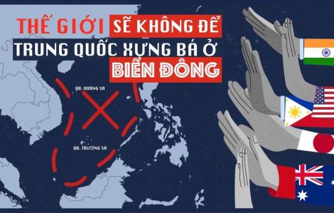 Thế giới sẽ không để Trung Quốc xưng bá ở Biển Đông
