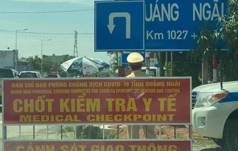 15 ngày không có ca nhiễm, Quảng Ngãi vẫn đề xuất giãn cách xã hội toàn tỉnh