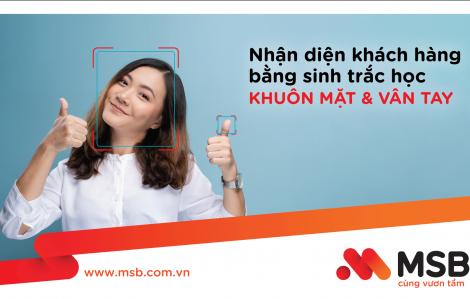 MSB mở rộng ứng dụng công nghệ sinh trắc học trong giao dịch tài chính tại các điểm giao dịch
