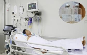 Bệnh viện Chợ Rẫy lần đầu dùng thuốc giải 8.000USD chữa cho bệnh nhân ngộ độc pate Minh Chay