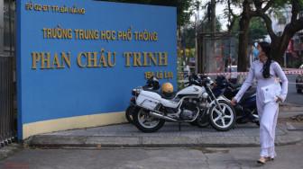 Hôm nay, học sinh Đà Nẵng từ lớp Sáu đến lớp 12 đến trường