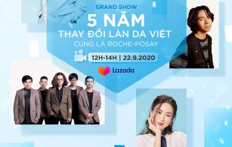 Đánh dấu 5 năm thay đổi làn da Việt, La Roche Posay đem đến grand show cực chất vào ngày 22/9