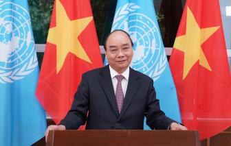 """Thủ tướng Nguyễn Xuân Phúc: """"Càng cam go, chúng ta càng đoàn kết với trung tâm là Liên Hiệp Quốc"""""""