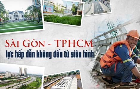 Sài Gòn - TPHCM lực hấp dẫn không đến từ siêu hình
