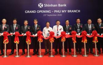 Ngân hàng Shinhan chính thức khai trương chi nhánh Phú Mỹ
