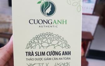 Người tiêu dùng được cảnh báo không sử dụng lô trà Slim Cường Anh