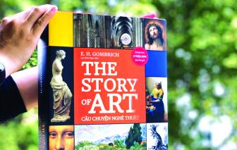 """""""The Story of Art"""": Hơn cả một câu chuyện về lịch sử nghệ thuật"""