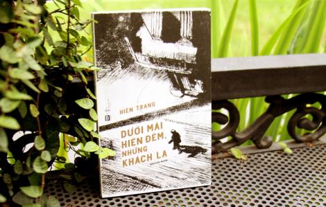 """""""Dưới mái hiên đêm, những khách lạ"""": Giấc mơ soi chiếu thực tại"""
