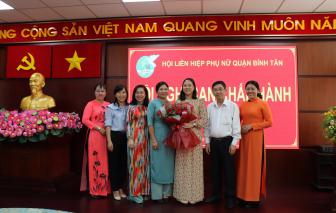 Hội LHPN quận Bình Tân có tân Chủ tịch