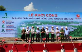 Mebi Farm Group: Khởi công giai đoạn 1 dự án 'Khu chăn nuôi gà công nghệ cao'