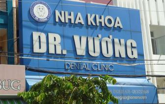 Nha khoa Dr. Vương bị phạt hơn 136 triệu đồng