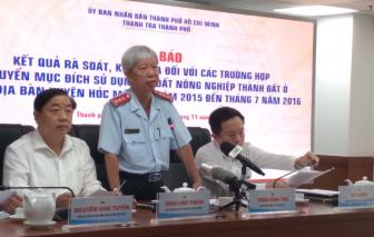 Đề nghị làm rõ trách nhiệm vụ chuyển đổi sai mục đích sử dụng đất 1.386 hồ sơ ở huyện Hóc Môn