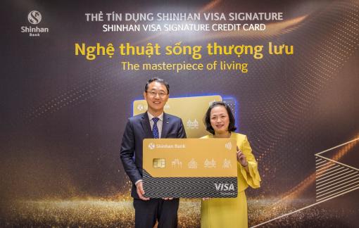 Ngân hàng Shinhan ra mắt thẻ tín dụng Visa Signature với nhiều đặc quyền cao cấp