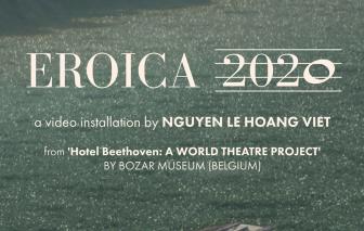 """""""Eroica 2020"""": Beethoven và Hà Nội"""