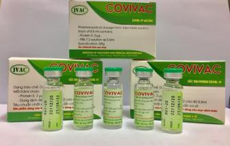 Giá vắc xin COVIVAC dự kiến không quá 60.000 đồng