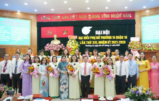 Hội LHPN phường 14, quận 10 tổ chức thành công Đại hội đại biểu Phụ nữ nhiệm kỳ 2021-2026
